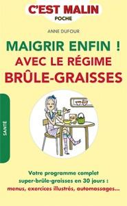 MAIGRIR-REGIME-BRULE-GRAISSES.indd