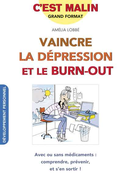 vaincre_la_d_pression_et_le_burn_out_format_d_f_mise_en_page_1_copie_large